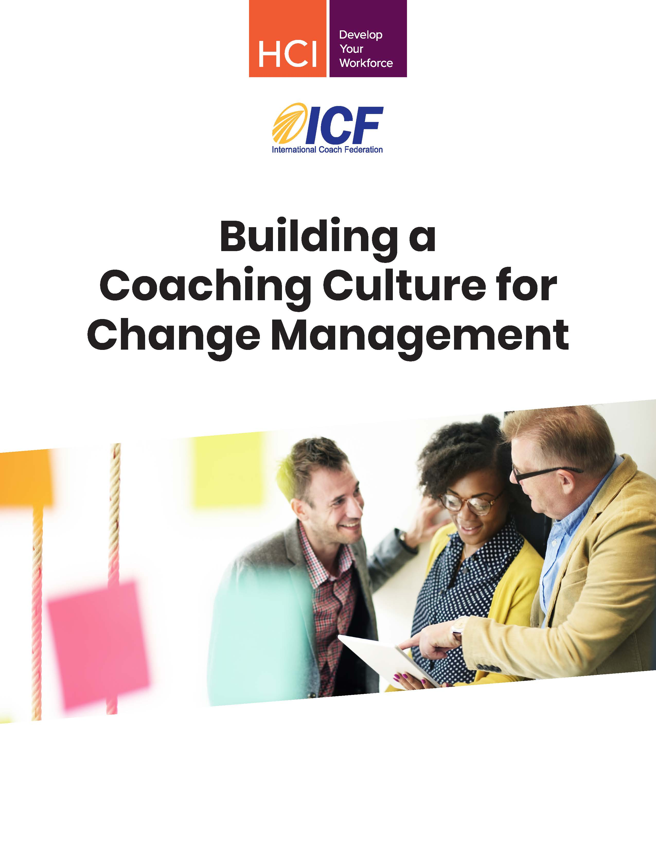 2018 Building a Coaching Culture for Change Management - Final Report
